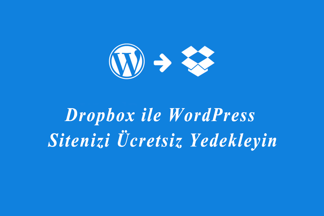 wordpress yedek alma dropbox