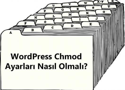 WordPress Chmod Ayarları nasıl olmalı