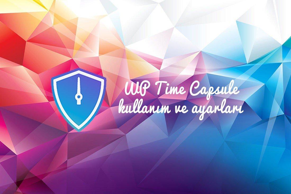 wp time capsule rehberi